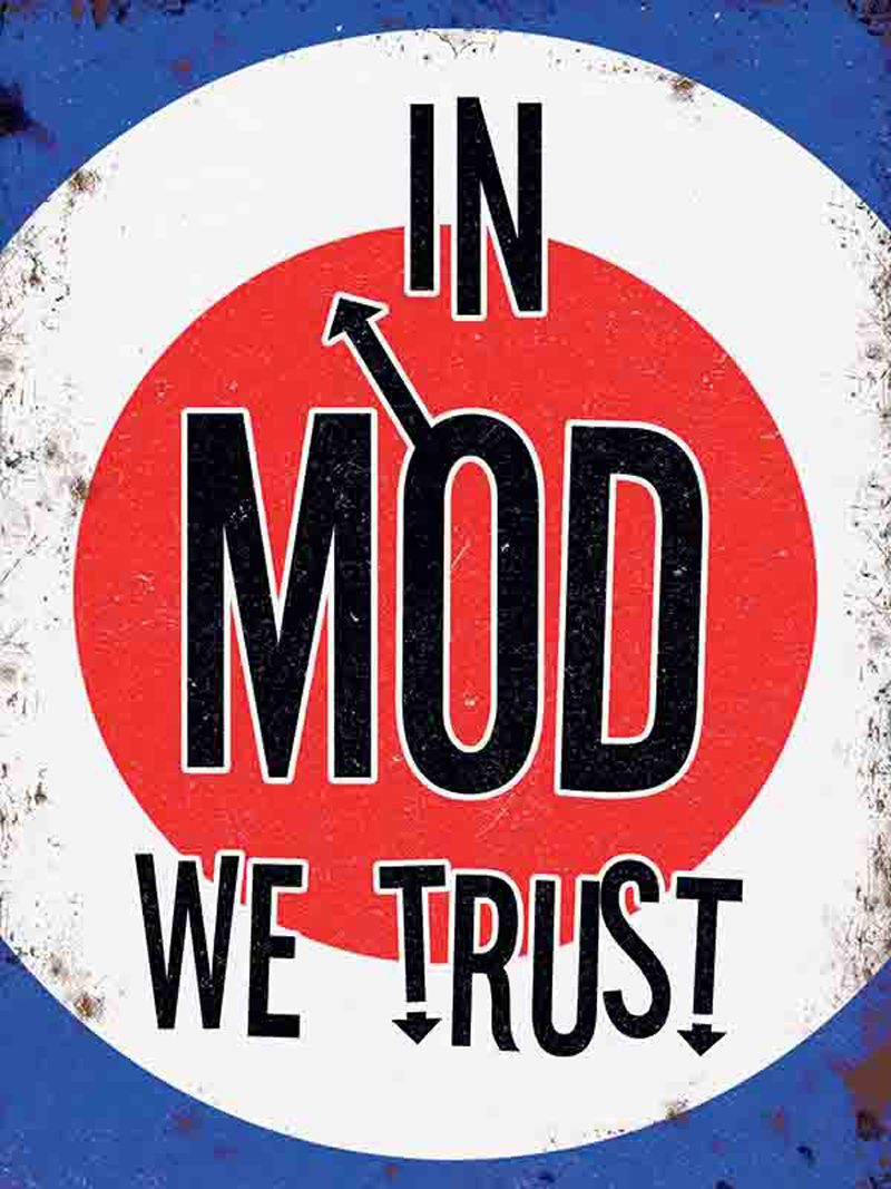 In MOD we Trust Metal Wall Art