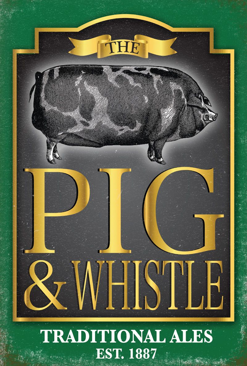 The Pig and Whistle Pub Sign Metal Wall Art