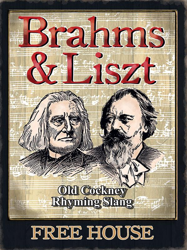 Brahms and Liszt Pub Sign