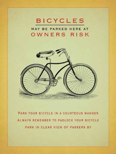 bicycles parked at you own risk