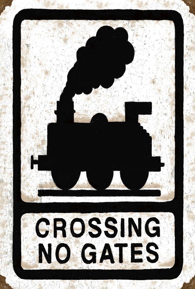 Crossing 'No Gates' Train Sign Metal Wall Art