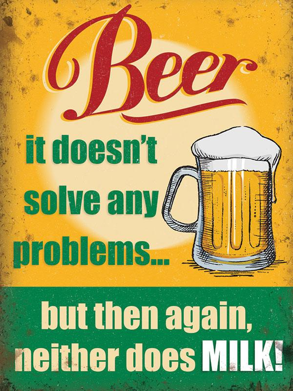Beer Doesn't Solve Any Problems Metal Wall Art