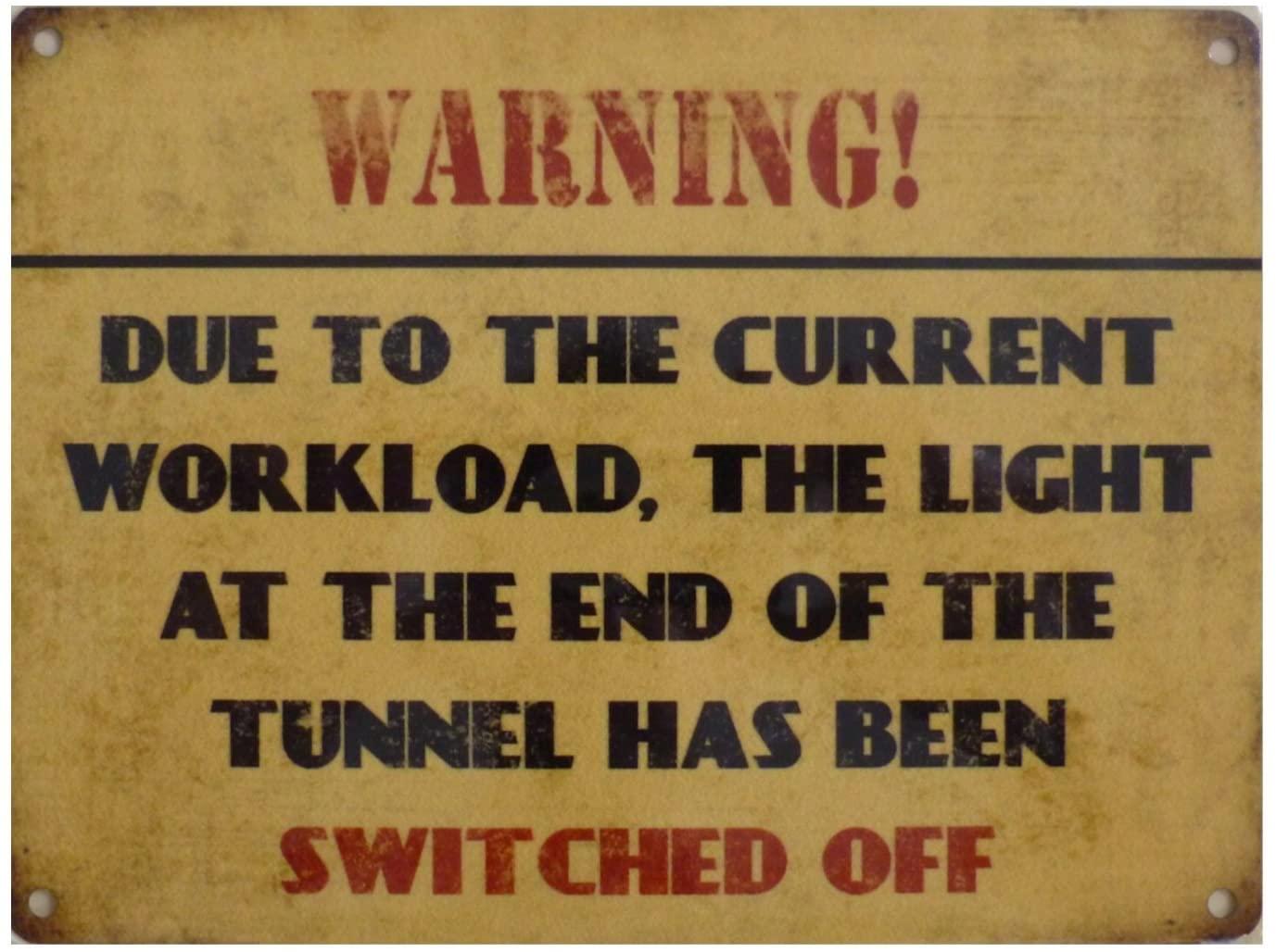 Warning Workload Metal Wall Art